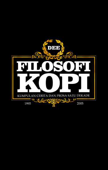 Filosofi Kopi first edition, first cover