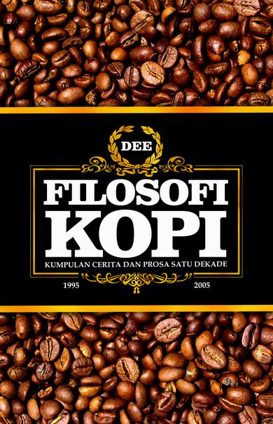 Filosofi Kopi first edition, second cover
